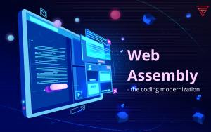 Web Assembly – the coding modernization