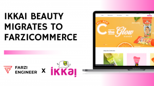 FarziCommerce: a helping hand to Ikkai Beauty