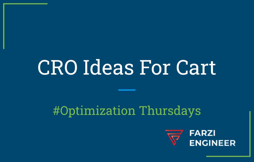 Optimisation Thursdays : Decluttering the Cart | D2C CRO